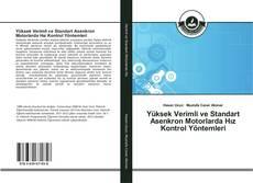 Buchcover von Yüksek Verimli ve Standart Asenkron Motorlarda Hız Kontrol Yöntemleri