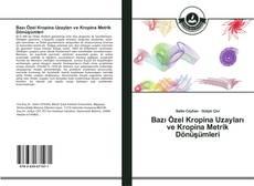 Bookcover of Bazı Özel Kropina Uzayları ve Kropina Metrik Dönüşümleri