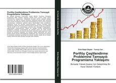 Bookcover of Portföy Çeşitlendirme Problemine Tamsayılı Programlama Yaklaşımı