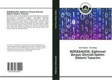 Capa do livro de BZK&SAUOS: Eğitimsel Amaçlı Gömülü İşletim Sistemi Tasarımı