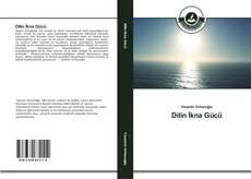Bookcover of Dilin İkna Gücü