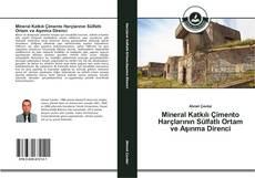 Couverture de Mineral Katkılı Çimento Harçlarının Sülfatlı Ortam ve Aşınma Direnci