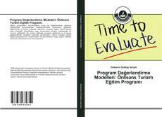 Program Değerlendirme Modelleri: Önlisans Turizm Eğitim Programı kitap kapağı
