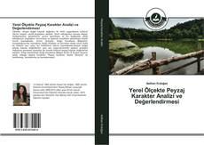 Yerel Ölçekte Peyzaj Karakter Analizi ve Değerlendirmesi kitap kapağı