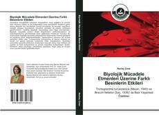 Biyolojik Mücadele Etmenleri Üzerine Farklı Besinlerin Etkileri kitap kapağı