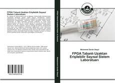 Bookcover of FPGA Tabanlı Uzaktan Erişilebilir Sayısal Sistem Laboratuarı