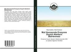 Bookcover of Mut Havzasında Erozyona Duyarlı Alanların Belirlenmesi