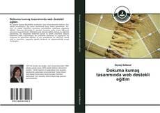 Bookcover of Dokuma kumaş tasarımında web destekli eğitim