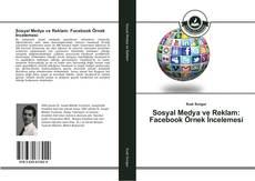 Sosyal Medya ve Reklam: Facebook Örnek İncelemesi kitap kapağı