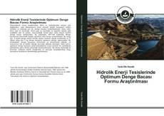Bookcover of Hidrolik Enerji Tesislerinde Optimum Denge Bacası Formu Araştırılması