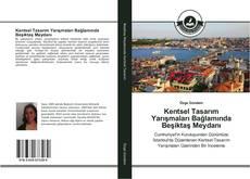 Bookcover of Kentsel Tasarım Yarışmaları Bağlamında Beşiktaş Meydanı