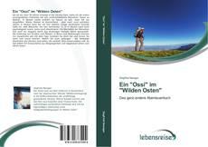 """Bookcover of Ein """"Ossi"""" im  """"Wilden Osten"""""""