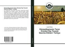 Portada del libro de Küreselleşmenin Tarım Ürünleri Dış Ticareti Üzerine Etkileri: Türkiye