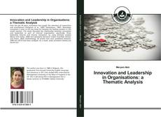 Couverture de Innovation and Leadership in Organisations: a Thematic Analysis