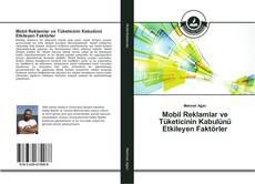Buchcover von Mobil Reklamlar ve Tüketicinin Kabulünü Etkileyen Faktörler