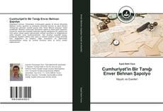 Bookcover of Cumhuriyet'in Bir Tanığı Enver Behnan Şapolyo