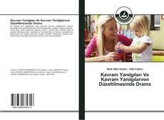 Portada del libro de Kavram Yanılgıları Ve Kavram Yanılgılarının Düzeltilmesinde Drama