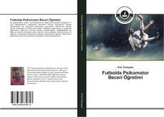 Copertina di Futbolda Psikomotor Beceri Öğretimi