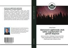 Astronomi eğitiminde akıllı tahta uygulamaları ve görsel düşünce kitap kapağı