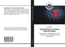 Bookcover of Vergi Direnci ve Kamu Hizmeti Algısı
