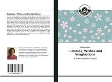 Bookcover of Lullabies, Wishes and Imaginations