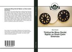 Türkiye'de Birey Devlet İlişkisi ve Sinan Çetin Sineması kitap kapağı