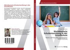 Buchcover von Wertebasierte Schulentwicklung in der Grundschule