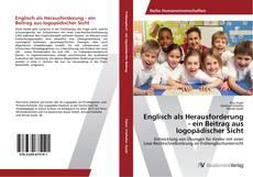 Englisch als Herausforderung - ein Beitrag aus logopädischer Sicht的封面