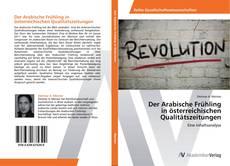 Couverture de Der Arabische Frühling in österreichischen Qualitätszeitungen