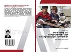 Buchcover von Der Beitrag der konstruktivistischen Musikpädagogik zur Volition