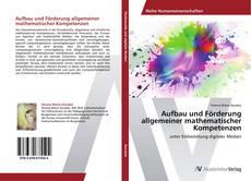 Bookcover of Aufbau und Förderung allgemeiner mathematischer Kompetenzen