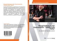 """Buchcover von Neugründung in der Gastronomie - Tattoo-Cafe """"TATU"""""""