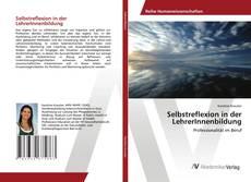 Selbstreflexion in der LehrerInnenbildung kitap kapağı