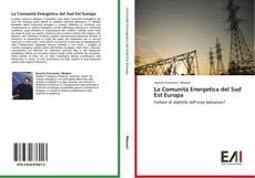 Buchcover von La Comunità Energetica del Sud Est Europa