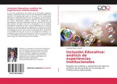 Bookcover of Inclusión Educativa: análisis de experiencias institucionales