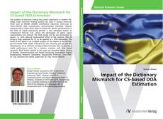 Bookcover of Impact of the Dictionary Mismatch for CS-based DOA Estimation