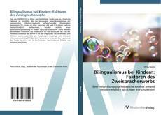 Buchcover von Bilingualismus bei Kindern: Faktoren des Zweispracherwerbs