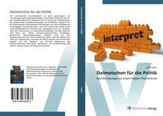 Bookcover of Dolmetschen für die Politik