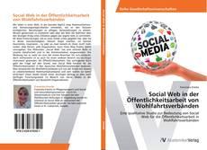 Social Web in der Öffentlichkeitsarbeit von Wohlfahrtsverbänden kitap kapağı