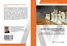 Buchcover von Grenz- und Machtkonflikte im Nahen Osten