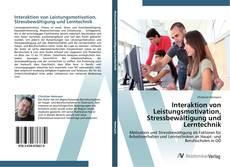 Copertina di Interaktion von Leistungsmotivation, Stressbewältigung und Lerntechnik