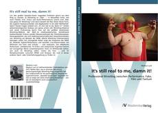 Portada del libro de It's still real to me, damn it!