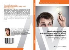 Buchcover von Service Engineering: Innovationsantrieb in Klein- und Mittelbetrieben?