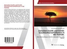 Buchcover von Zwischen Exotik und Erotik: Geschlechterverhältnisse in der Fremde.