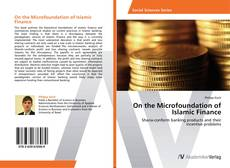 Bookcover of On the Microfoundation of Islamic Finance