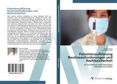Patientenaufklärung Routineanforderungen und Rechtssicherheit的封面