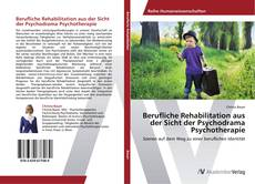 Portada del libro de Berufliche Rehabilitation aus der Sicht der Psychodrama Psychotherapie