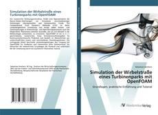 Bookcover of Simulation der Wirbelstraße eines Turbinenparks mit OpenFOAM