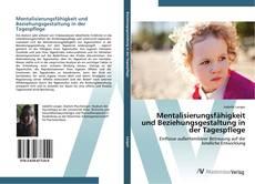 Portada del libro de Mentalisierungsfähigkeit und Beziehungsgestaltung in der Tagespflege