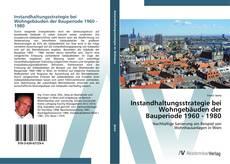 Bookcover of Instandhaltungsstrategie bei Wohngebäuden der Bauperiode 1960 - 1980